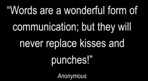 kisses and punches