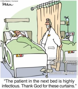 'The patient in the next bed is highly infectious. Thank God for these curtains.'