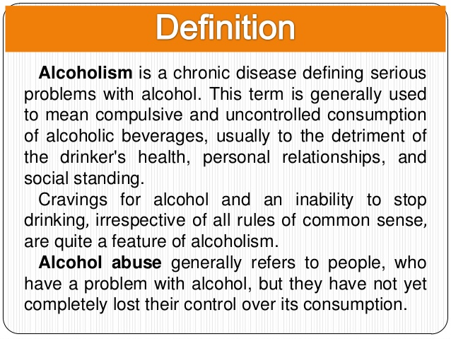 a study of alcoholism and its definition Classification of alcohol use disorders definition of a latent class analysis of data from relatives of alcoholics in a multicenter family study of alcoholism.