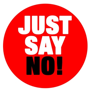 Image result for i choose to say NO